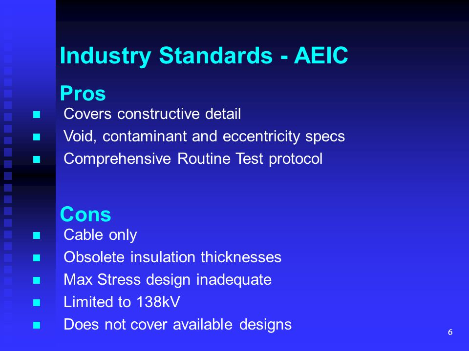 7 Industry Standards - CIGRE / IEC CIGRE Study Committee 21 established in 1927 Members from utilities, manufacturers and universities / institutes from 31 countries Interfaces with IEC TC 20, which actually publishes international standards HV solid dielectric cable specific: IEC 60840, IEC 62067 Other relevant standards: IEC 229, 815, 949, 859, etc etc.
