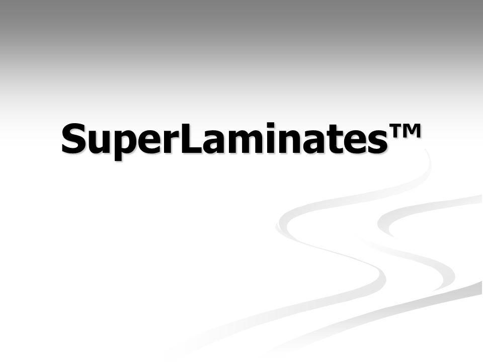 SuperLaminates