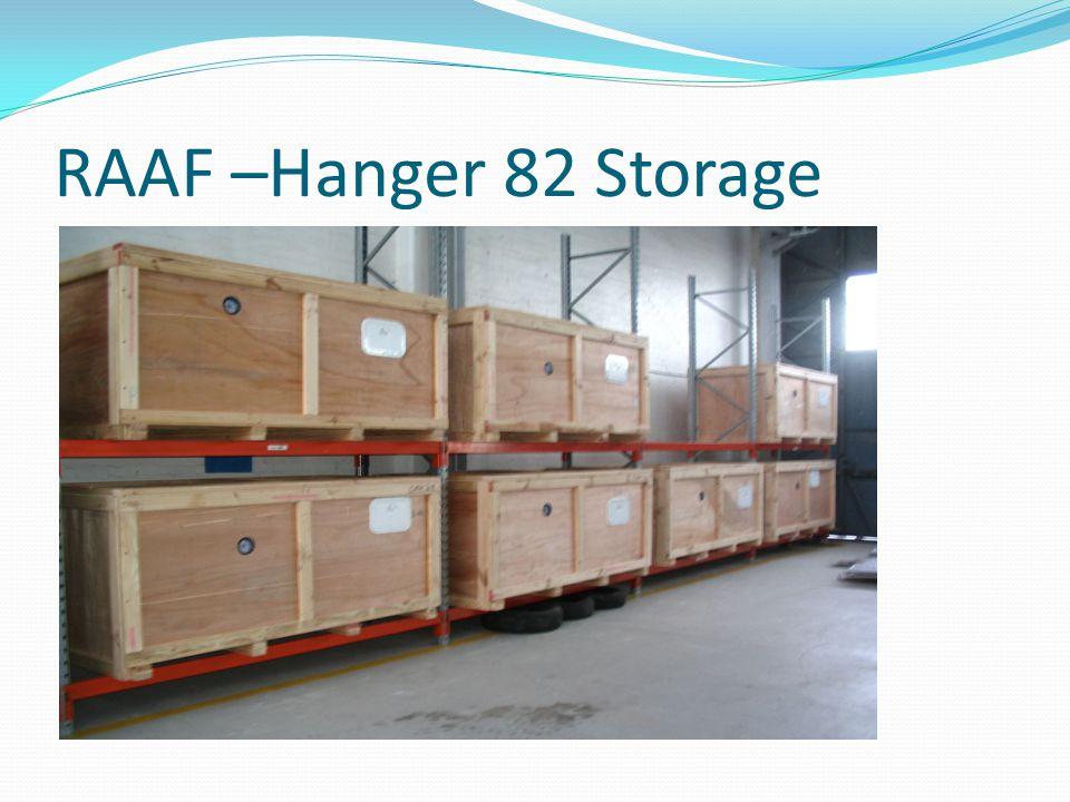 RAAF –Hanger 82 Storage