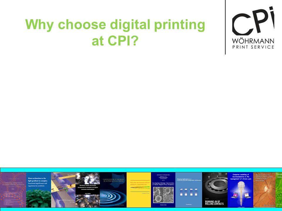 Why choose digital printing at CPI?
