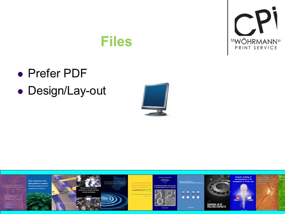 Files Prefer PDF Design/Lay-out