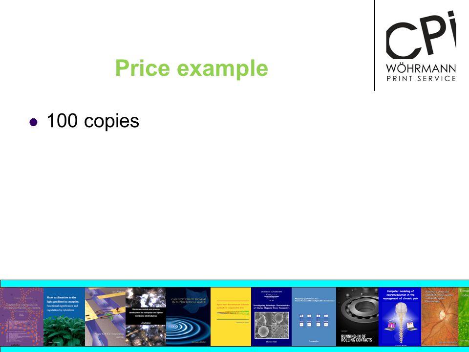 Price example 100 copies