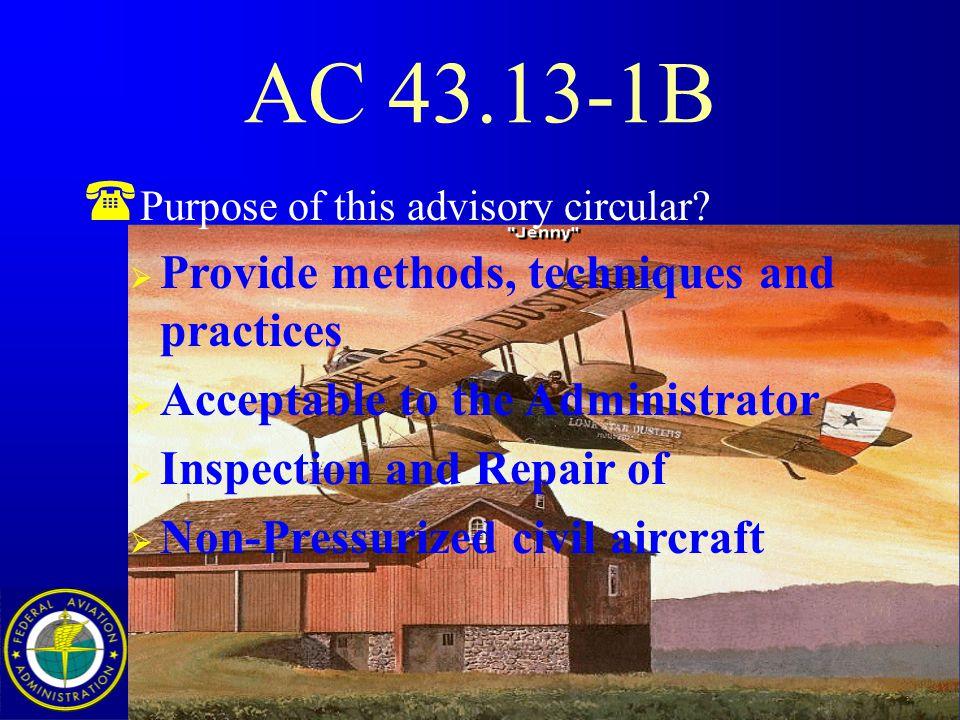 Downloaded from www.avhf.com 38 AC 43.13-1B ( Ch.12 Propellers, Rotors & Associated Equipment Sec.1 Inspection Sec.2 Repair, Wood & Composition Sec.3 Repair of Metal Sec.4 Overhaul of Sec.5 Assembly to Engine Sec.6 Precautions ( Ch.12 A/C Avionics Systems Sec.1 Equip.