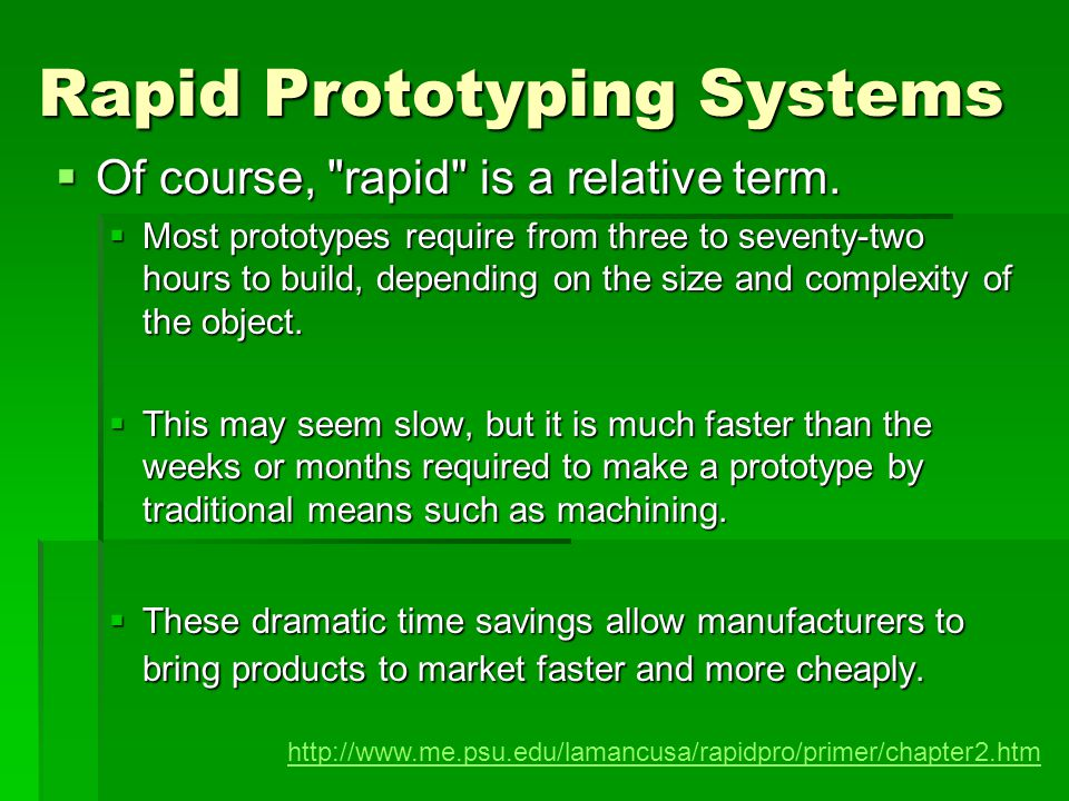 Rapid Prototyping Systems Of course,
