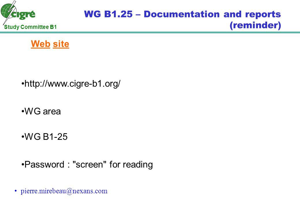 Study Committee B1 WG B1.25 Agenda.1. Welcome 2.