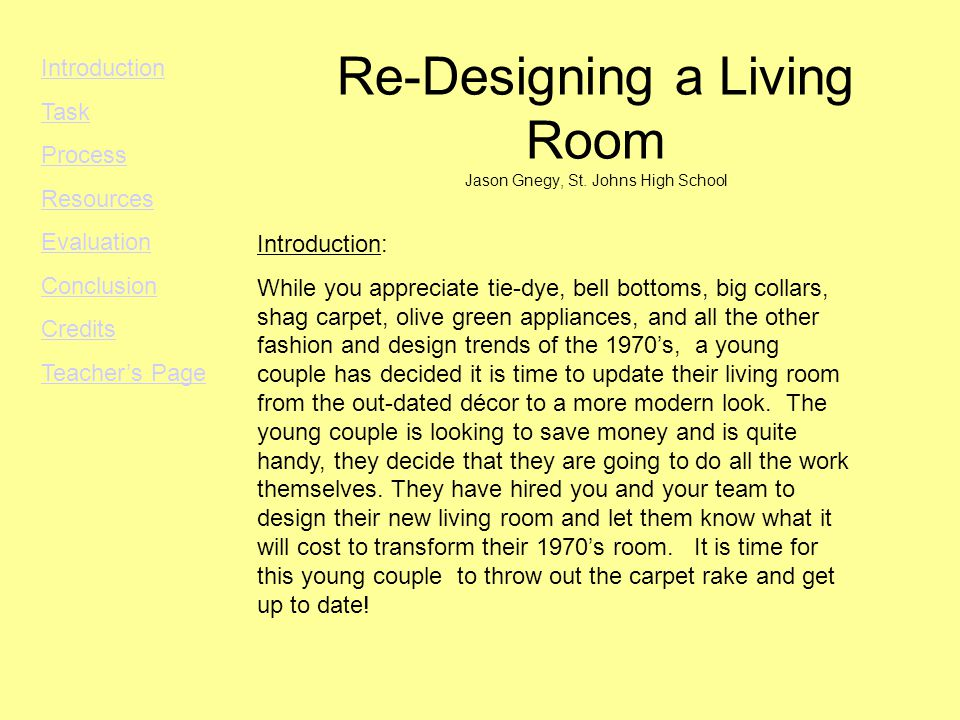 Re-Designing a Living Room Jason Gnegy, St.