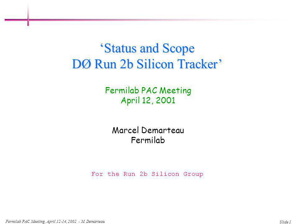 Fermilab PAC Meeting, April 12-14, 2002 - M.