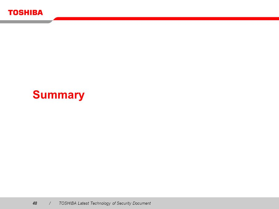 48/TOSHIBA Latest Technology of Security Document Summary