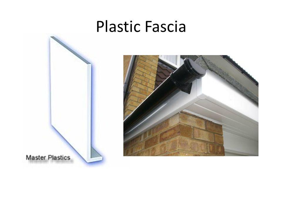 Plastic Fascia