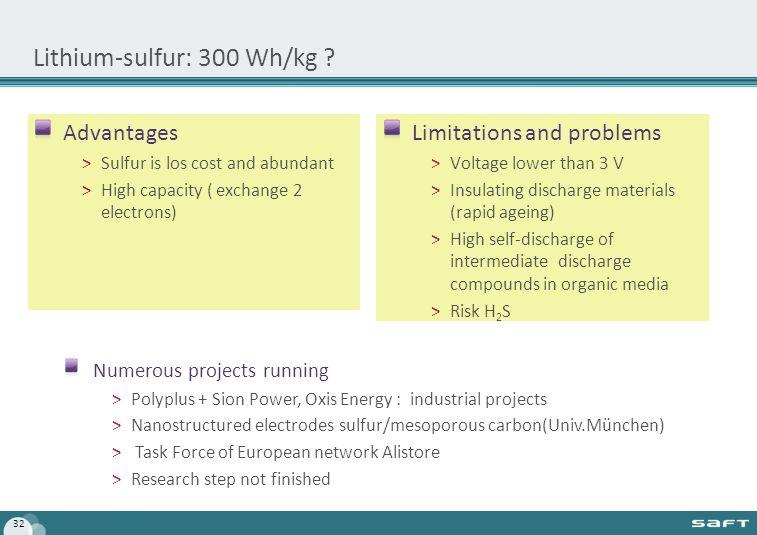 Lithium-sulfur: 300 Wh/kg .