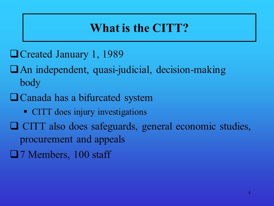 4 What is the CITT.