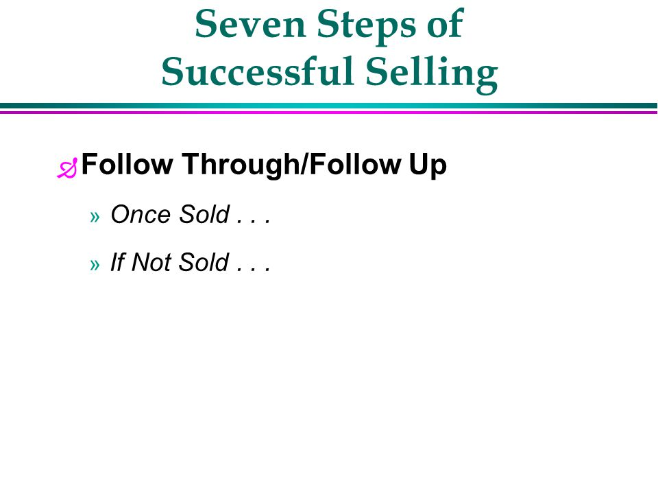 Seven Steps of Successful Selling u Closing the Sale » Testimonials » Tell a story!