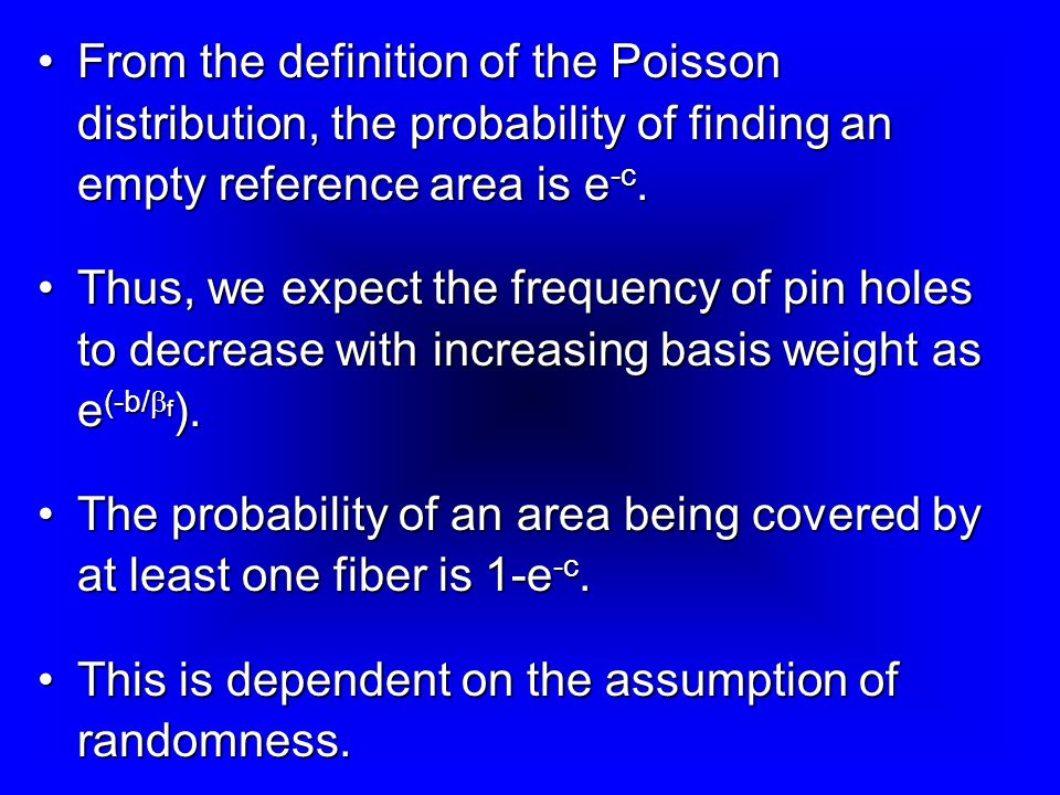 From the definition of the Poisson distribution, the probability of finding an empty reference area is e -c.From the definition of the Poisson distribution, the probability of finding an empty reference area is e -c.