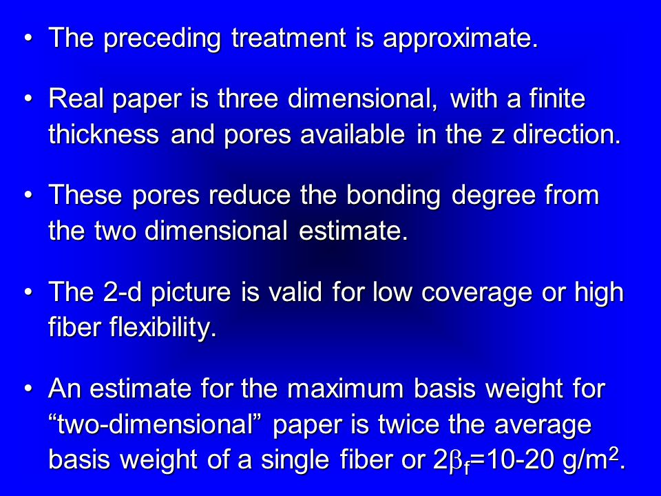 The preceding treatment is approximate.The preceding treatment is approximate.