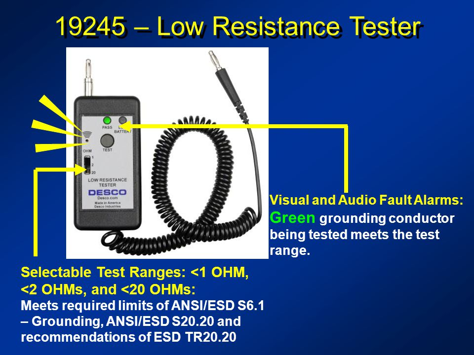 19245 – Low Resistance Tester Visual and Audio Fault Alarms: Green grounding conductor being tested meets the test range.