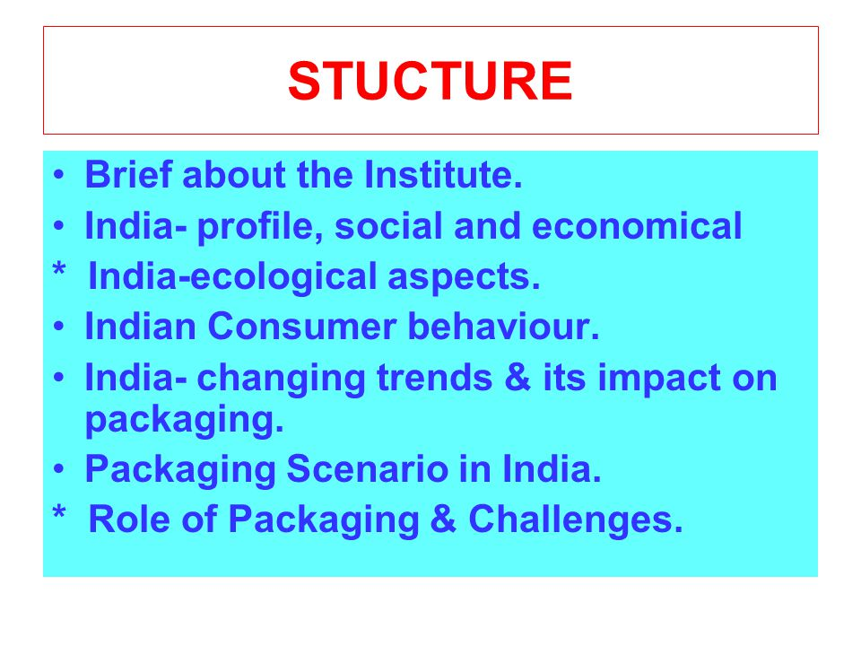 STUCTURE Brief about the Institute.