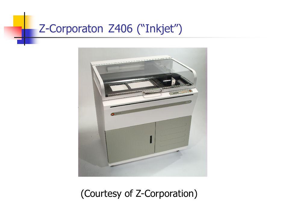 Z-Corporaton Z406 (Inkjet) (Courtesy of Z-Corporation)