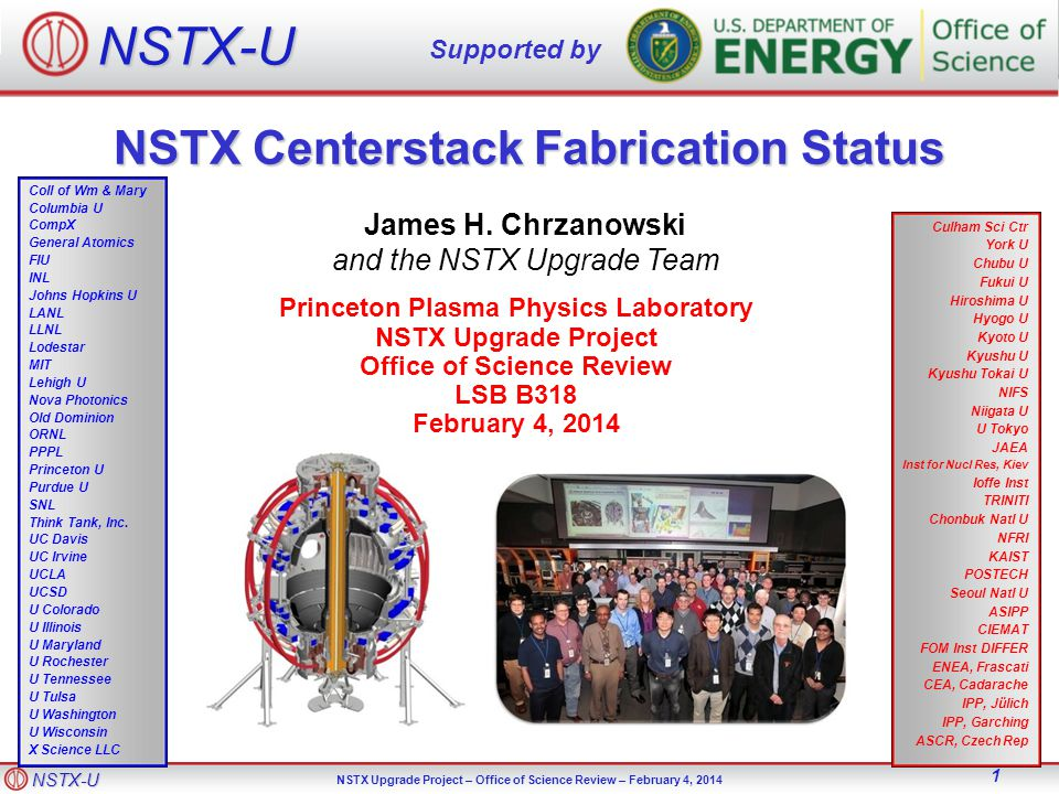 NSTX-U NSTX Upgrade Project – Office of Science Review – February 4, NSTX Centerstack Fabrication Status James H.