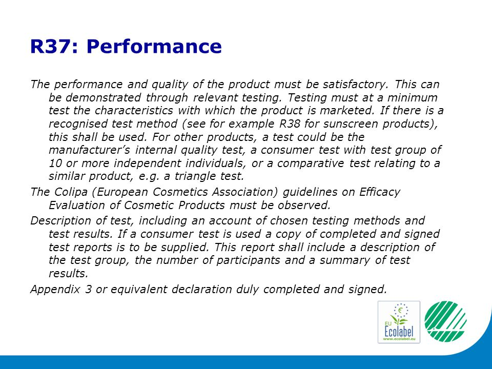 R37: Performance The performance and quality of the product must be satisfactory.
