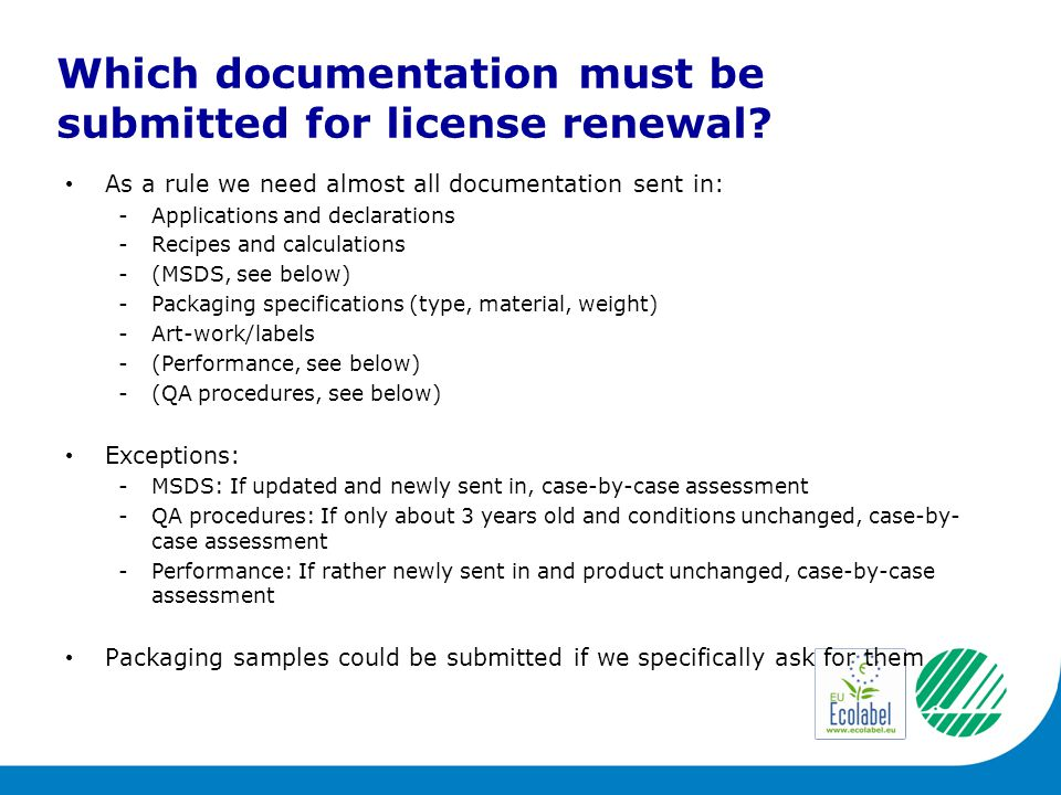 Which documentation must be submitted for license renewal.