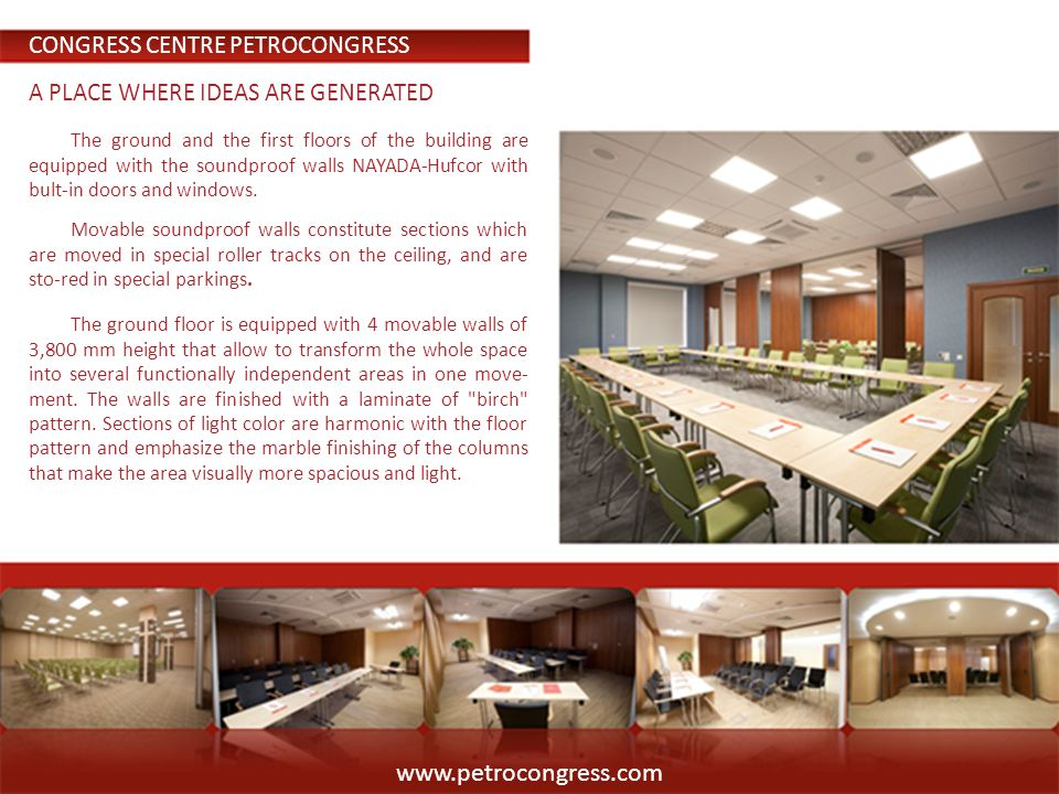 The first floor of PetroCongress is equipped with 3 movable walls that allow to use the hall for different needs.The wood warm pattern goes well with carpeted floor that creates a homy atmosphere in conference halls.
