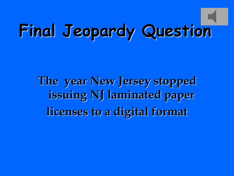 Final Jeopardy Topic Digital Driver License