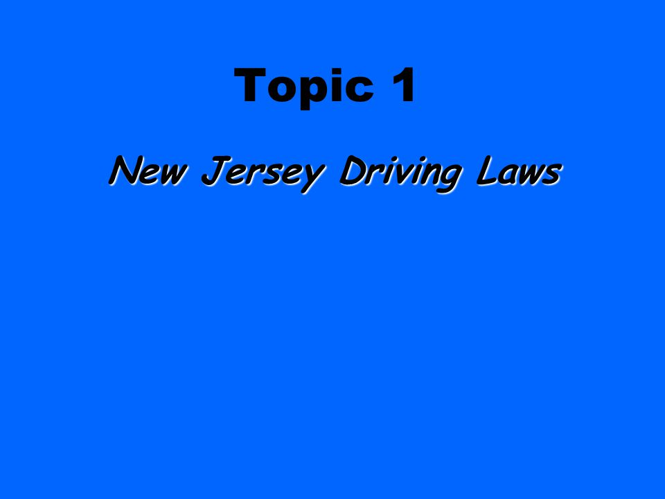 NJ Driving Laws NJ Driving Laws $500 Answer What is Graduated Driver License