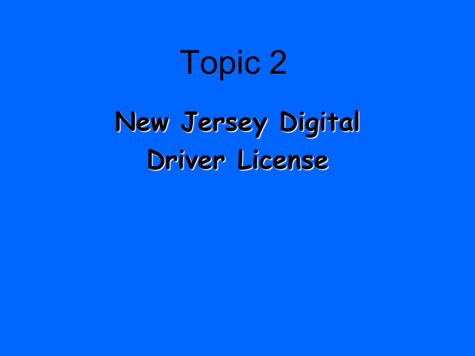 Topic 1 New Jersey Driving Laws