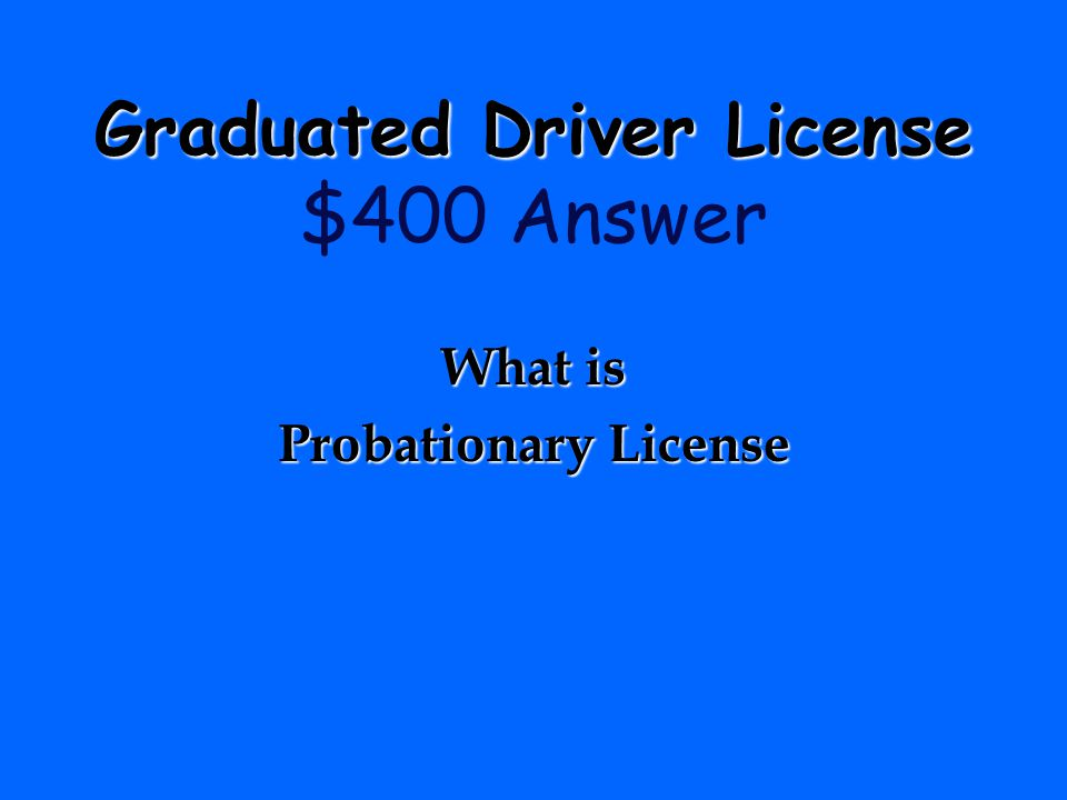 For this the applicant must complete 3 months of supervised driving without any suspensions or postponements. Graduated Driver License Graduated Drive