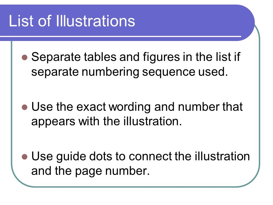 List of Illustrations Separate tables and figures in the list if separate numbering sequence used.