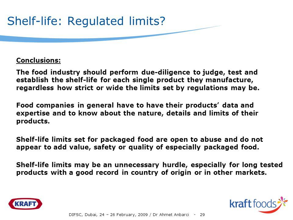 DIFSC, Dubai, 24 – 26 February, 2009 / Dr Ahmet Anbarci - 29 Shelf-life: Regulated limits.
