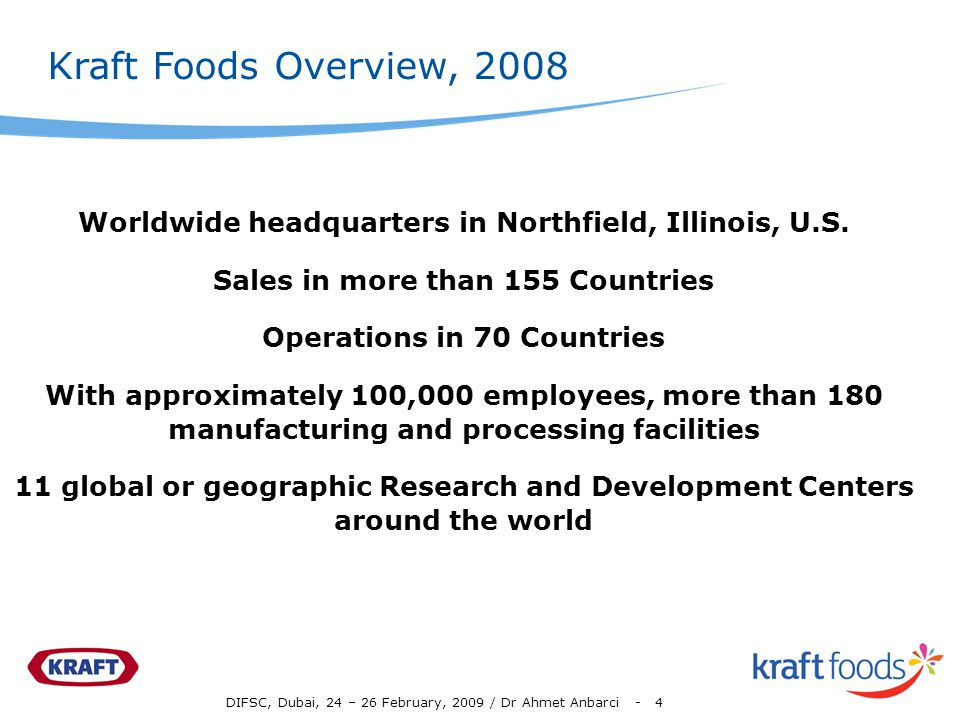 DIFSC, Dubai, 24 – 26 February, 2009 / Dr Ahmet Anbarci - 4 Worldwide headquarters in Northfield, Illinois, U.S.