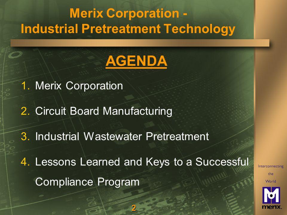 33 Storage for Segregation & Equalization Merix Corporation - Industrial Pretreatment Technology