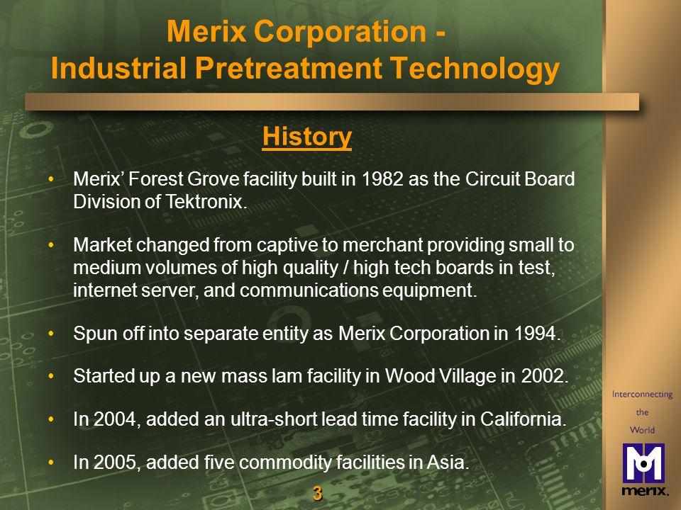 4 Merix Corporation Today Merix Corporation - Industrial Pretreatment Technology