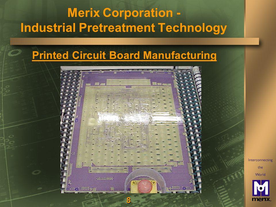 19 Merix – FG Wastewater Pretreatment Facility Merix Corporation - Industrial Pretreatment Technology