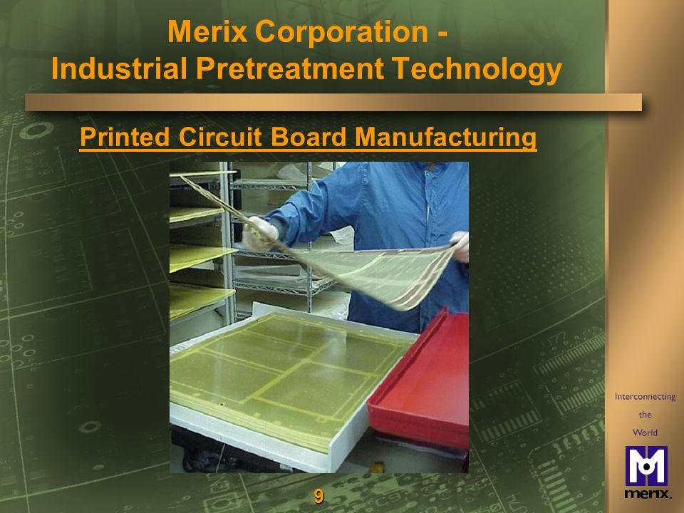 9 Printed Circuit Board Manufacturing Merix Corporation - Industrial Pretreatment Technology