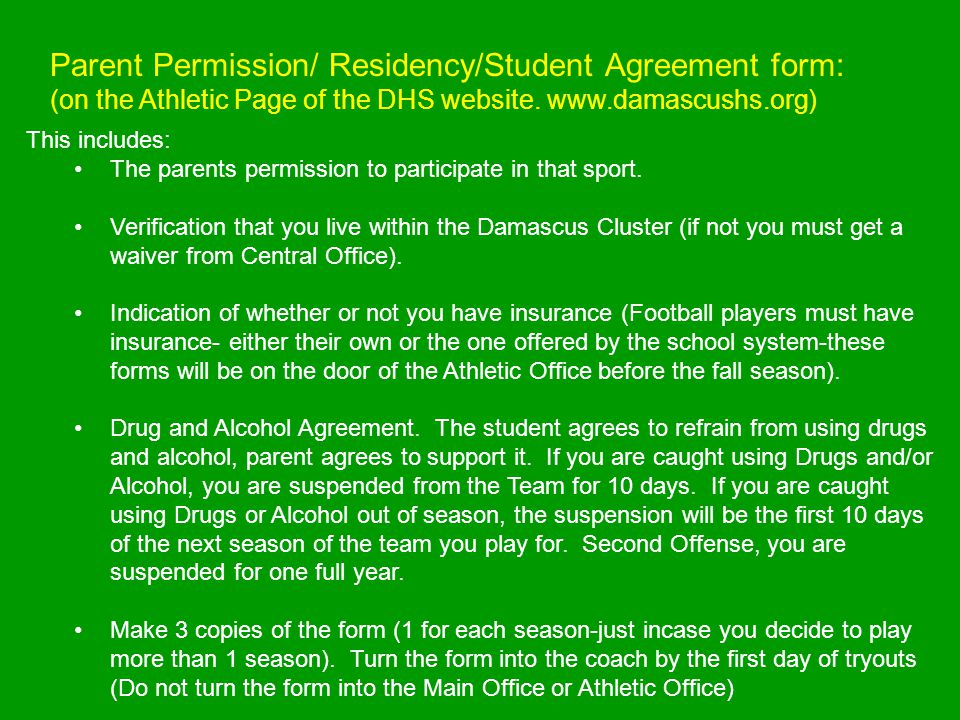Parent Permission/ Residency/Student Agreement form: (on the Athletic Page of the DHS website.