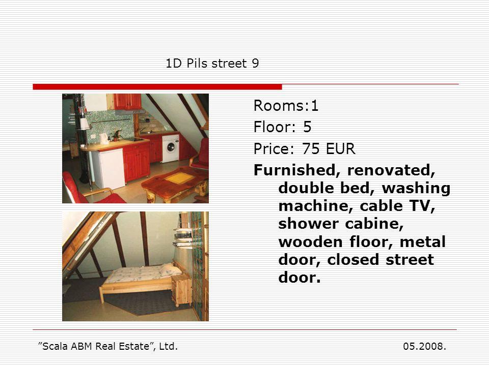 Rooms:1 Floor: 5 Price: 75 EUR Furnished, renovated, double bed, washing machine, cable TV, shower cabine, wooden floor, metal door, closed street doo