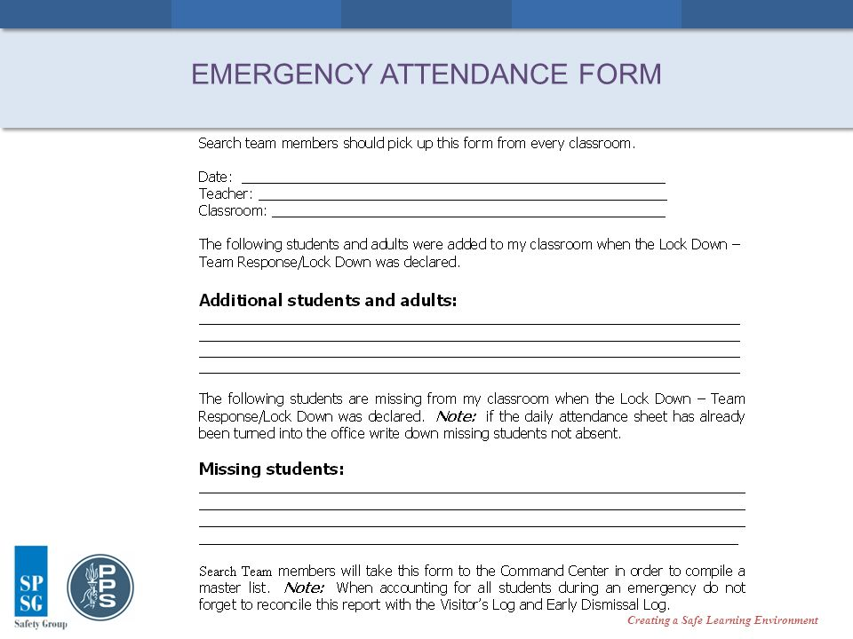 Creating a Safe Learning Environment EMERGENCY ATTENDANCE FORM