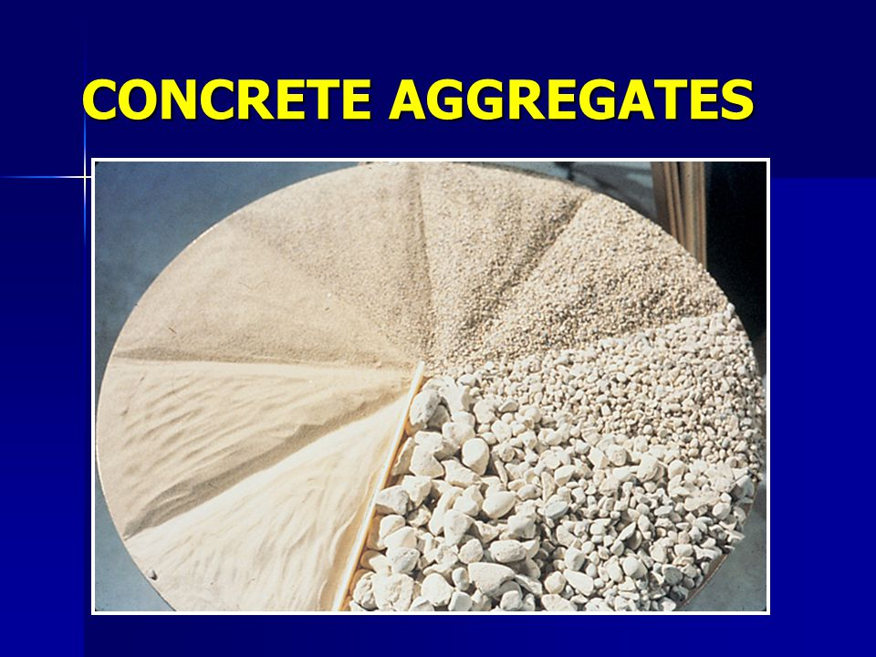 Lightweight Aggregate (1) Expanded –Shale –Clay –Slate –Slag Produce structural lightweight concrete 1350 to 1850 kg/m 3 ASTM C 330