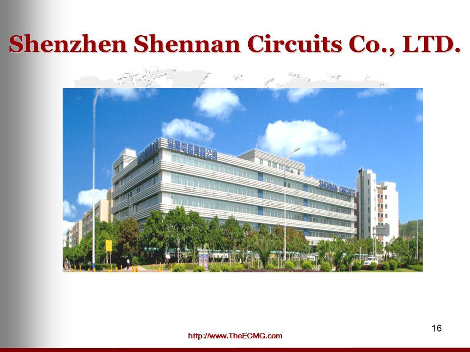 http://www.TheECMG.com 16 Shenzhen Shennan Circuits Co., LTD.