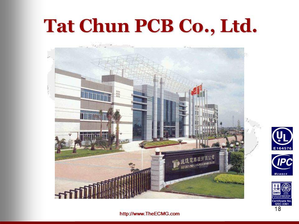 http://www.TheECMG.com 18 Tat Chun PCB Co., Ltd.