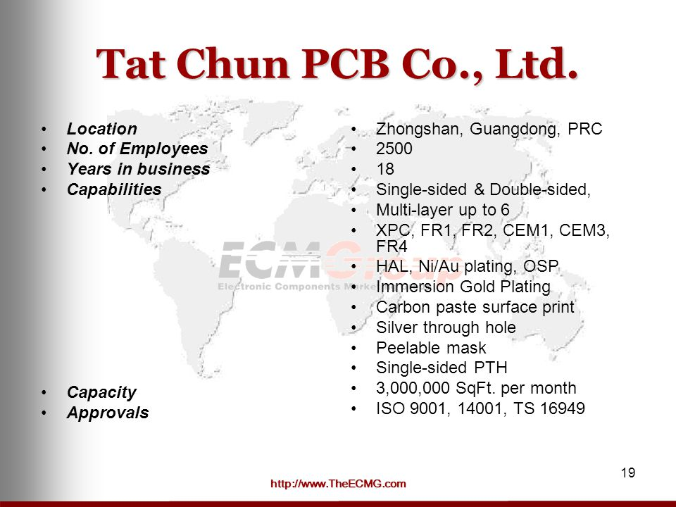 http://www.TheECMG.com 19 Tat Chun PCB Co., Ltd.Location No.
