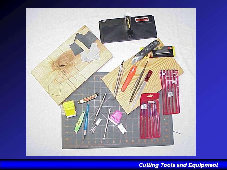 Cutting Tools and Equipment