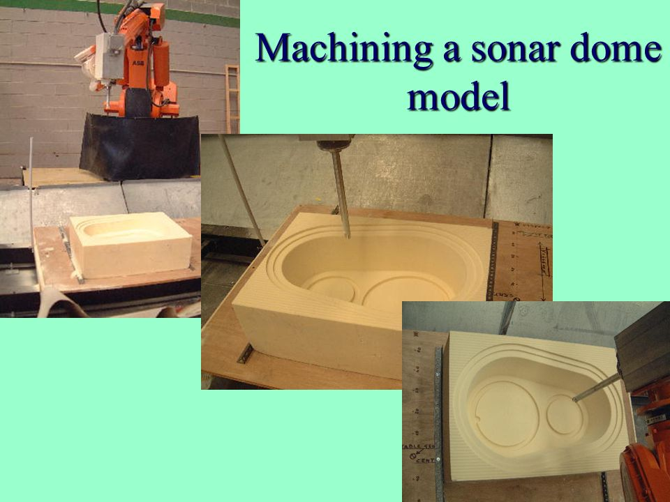 Machining a sonar dome model