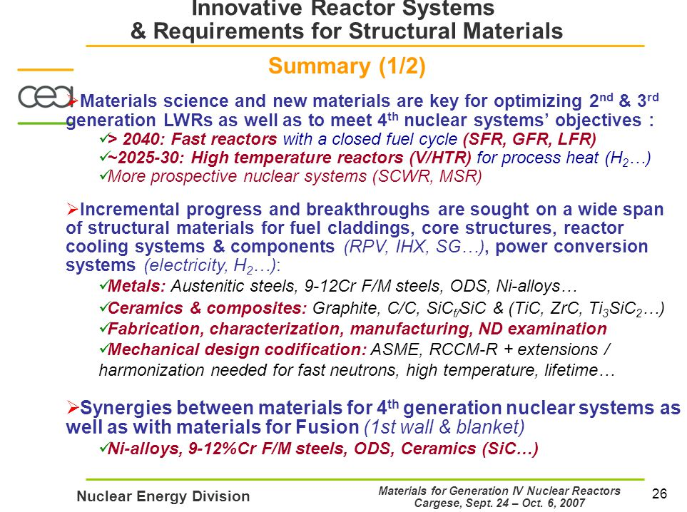 26 Nuclear Energy Division Materials for Generation IV Nuclear Reactors Cargese, Sept.