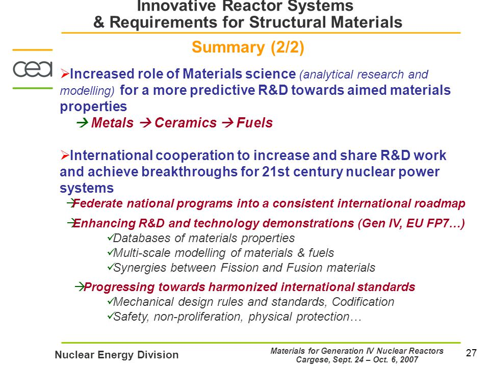27 Nuclear Energy Division Materials for Generation IV Nuclear Reactors Cargese, Sept.