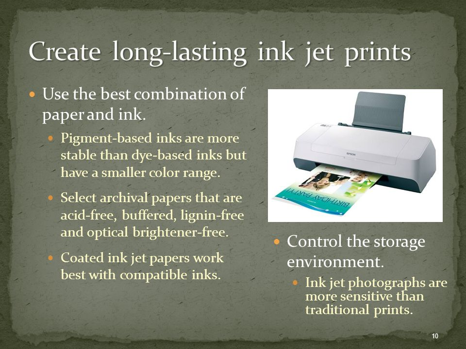 Control the storage environment. Ink jet photographs are more sensitive than traditional prints.