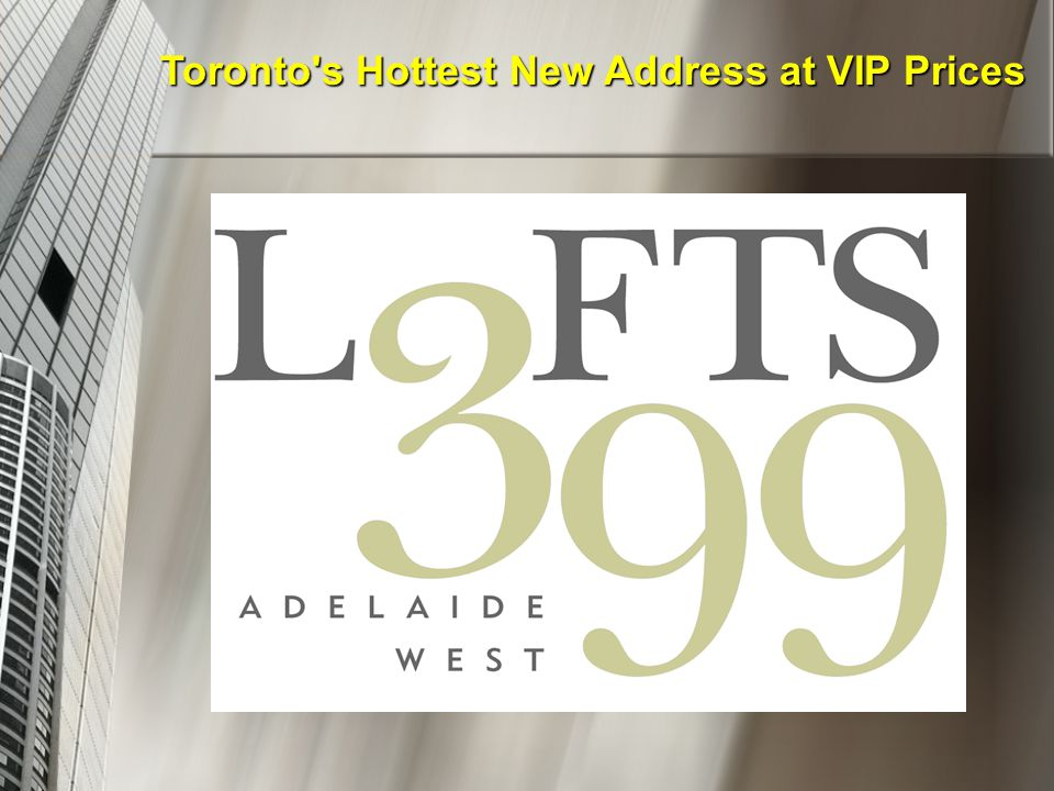 Toronto s Hottest New Address at VIP Prices