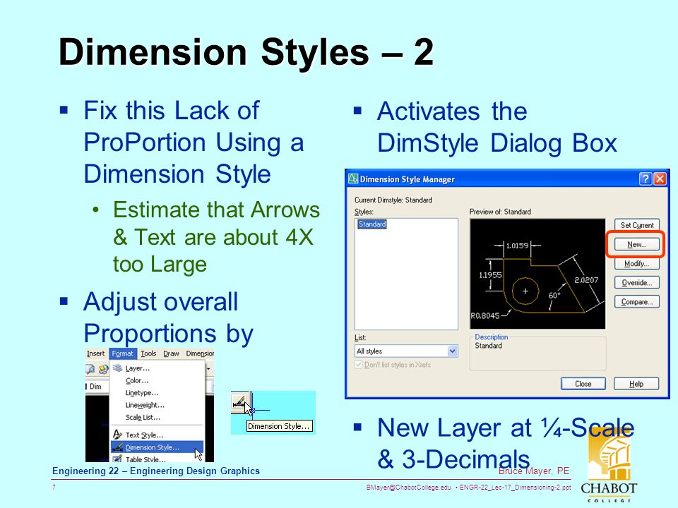 BMayer@ChabotCollege.edu ENGR-22_Lec-17_Dimensioning-2.ppt 8 Bruce Mayer, PE Engineering 22 – Engineering Design Graphics Dimension Styles – 2 After Clicking New...
